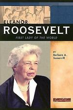 Eleanor Roosevelt: First Lady of the World (Signature Lives: Modern America