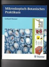 Gerhard Wanner, Mikroskopisch-Botanisches Praktikum Wanner, Gerhard: