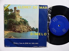 Lloret de mar / Dimelo Musica y letra de JOSE M.a DEL RIO BN 45 415 Espagne