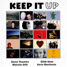 KEEP IT UP (SIMON THOUMIRE/EILIDH SHAW...), SELF TITLED 9 T CD FROM 1998, (MINT)