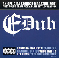 Gangsta Gangsta / Who Dat Iz / Get Down 2002 by E-Dub . Disc Only/No Case
