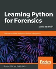 Learning Python for Forensics -Second Edition