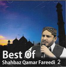 MEILLEUR DES SHAHBAZ QAMAR FAREEDI - VOLUME 2 - NEUF ISLAMIQUE NAAT CD