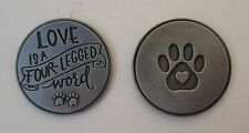 d 1x Love is a 4 legged word cat dog lover PAWSITIVE PET POCKET TOKEN CHARM