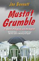 Mustn't Grumble by Joe Bennett (Paperback, 2007)