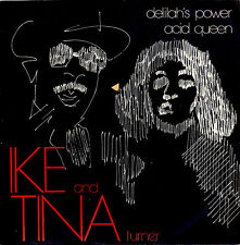 IKE & TINA TURNER delilah's power / acid queen 45RPM 1975 Italy