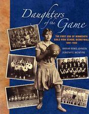 Daughters of the Game First Era  Minnesota Girls High School Basketball BOOK HC