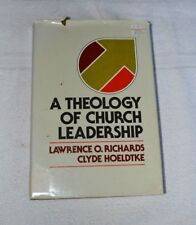A Theology of Church Leadership by Lawrence O. Richards and Clyde Hoeldtke (1980