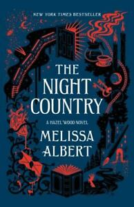 The Night Country: A Hazel Wood Novel by Melissa Albert (English) Hardcover Book