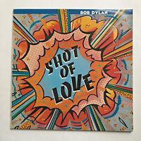 BOB DYLAN - SHOT OF LOVE * VINYL LP * FREE P&P UK * CBS - CBS 85178 * ORIGINAL *