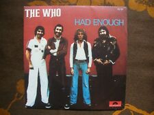 SP THE WHO - Had Enough / Who Are You - Polydor 2121 361  France  (1978)