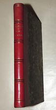 EUDE - DUGAILLON rédacteur du Patriote  FIEL et MIEL  1846  Bien relié