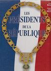 LIVRE LES PRESIDENTS DE LA REPUBLIQUE Eric BIANCA 2001 132 pages