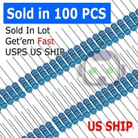 100PCS 1/4W 0.25Watt Metal Film Resistor ±1% (1Ω to 9.1MΩ Ohm Resistance) USA