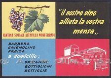 ALESSANDRIA ALTAVILLA MONFERRATO 02 CANTINA SOCIALE VINO UVA Cartolina 1947