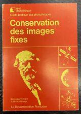 Conservation des images fixes. 1977