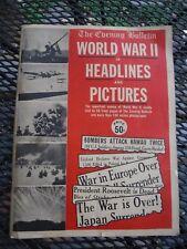 World War II In Headlines and Pictures--THE EVENING BULLETIN, PHILADELPHIA