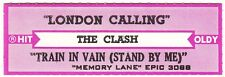 Juke Box Strip The Clash - London Calling / Train in Vain (Stand by Me)