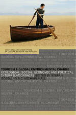 Tourism and Global Environmental Change: Ecological, Social, Economic-ExLibrary
