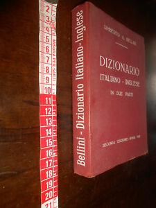 LIBRO :DIZIONARIO ITALIANO INGLESE - IN DUE PARTI 1952- A. BELLINI