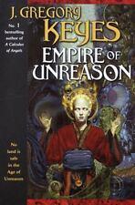 Empire of Unreason (The Age of Unreason, Book 3) by J. Gregory Keyes