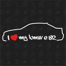 I love my BMW E82 - Sticker ,Shocker Auto Aufkleber, 1er Coupe, Bj.07-13