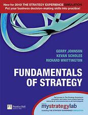 Fundamentals of Strategy with MyStrategyLab: AND MyStrategyLab, Johnson, Gerry &