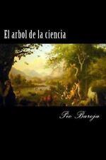 El Arbol de la Ciencia by Pio Baroja (2015, Paperback)