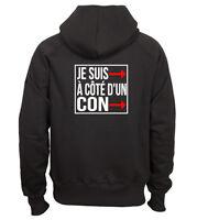 Sweat shirt noir à capuche homme zippé fruit of the loom JE SUIS A COTE D'UN CON