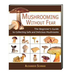 Mushrooming Without Fear Beginner's Guide Collecting Safe Mushrooms (Paperback)