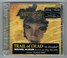 TRAIL OF DEAD - SO DIVIDED - 12 TRACKS - 2006 - NEUF NEW NEU