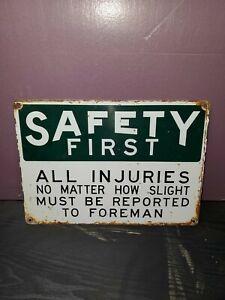 Vintage Safety First Metal Sign