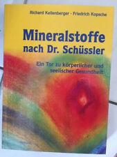 Mineralstoffe nach Dr. Schüssler von Kellenberger und Kopsche