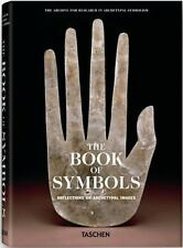 Book of Symbols : Reflections on Archetypal Images by Benedikt Taschen and...