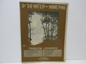 Vintage 1917 Thurlow Lieurance By The Waters Of Minnetonka Sheet Music jrs112