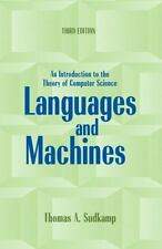 Languages and Machines : An Introduction to the Theory of Computer Science by...
