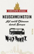 Neuschweinstein - Christoph Rehage, 2016, Mit zwölf Chinesen durch Europa