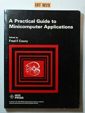 A Practical Guide To Minicomputer Applications By Coury COMPUTER BOOK LOT W24