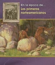 Los Primeros Norteamericanos = The First Americans (Epoca de...) (Spanish Editio