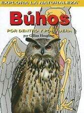 Buhos/owls: Por Dentro Y Por Fuera / Inside And Out (Explora La-ExLibrary