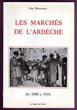 LES MARCHES DE L ARDECHE DE 1900 A 1939   -  GUY DURRENMATT  -  REGARD DU MONDE