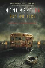 Monument 14: Sky on Fire (Monument 14 Series) by Emmy Laybourne