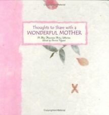 Blue Mountain Arts Collection: Thoughts to Share with a Wonderful Mother (1999,