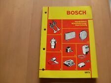 Bosch Kraftfahrzeugausrüstung  von 1973 Katalog gebraucht für Oldtimer