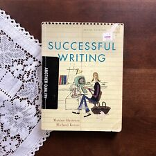 Successful Writing by Michael Keene and Maxine Hairston (2003, Paperback)