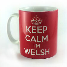 NEW KEEP CALM I'M WELSH RED GIFT MUG WALES SOUVENIR AND CARRY ON PRESENT TEA CUP