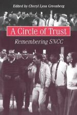 A Circle of Trust: Remembering the SNCC - Civil Rights Movement Memoirs