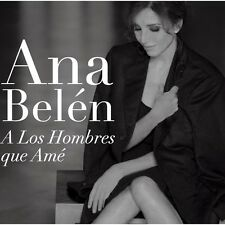 A Los Hombres Que Ame - Ana Belen CD Sealed ! New !
