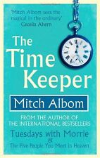 The Time Keeper,Mitch Albom- 9780751541175