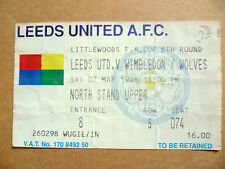 Ticket: LEEDS UNITED v WIMBLEDON/WOLVES, FA CUP 6th Round , 7 March 1998.